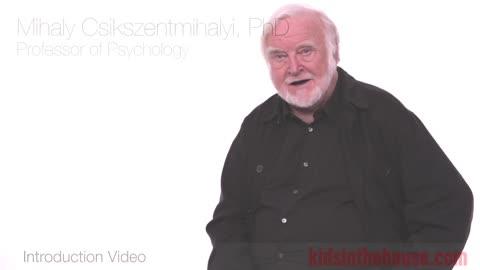Mihaly Csikszentmihalyi, PhD